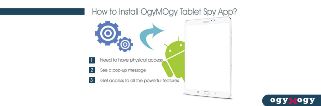 How to Install OgyMOgy Tablet Spy App