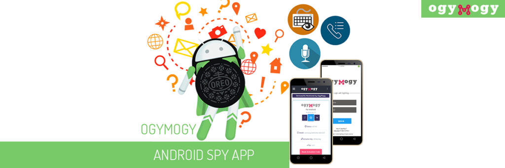 OgyMogy Android Spy App Complete Guide (Rooted+Unrooted)