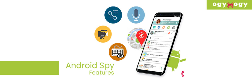 OgyMogy Android Spy App Features
