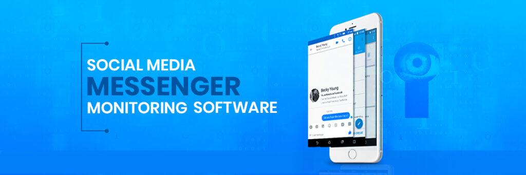 Social Media Messenger Monitoring Software