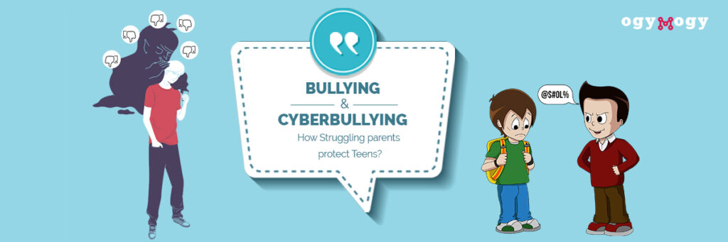 Bullying and Cyber Bullying How Struggling Parents Protect Teens