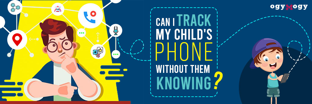 track childs phone without them knowing