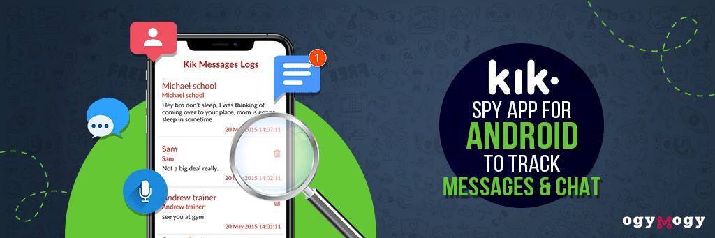 kik spy app to track messages