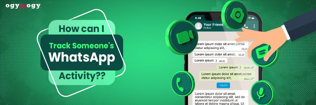 track someone whatsapp activity
