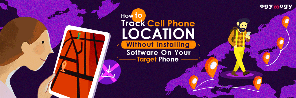 track cell phone location without installing software